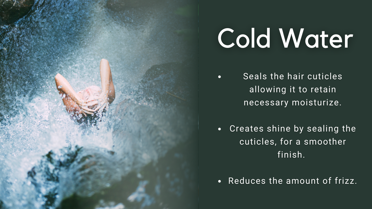 Cold Water Benefits the hair